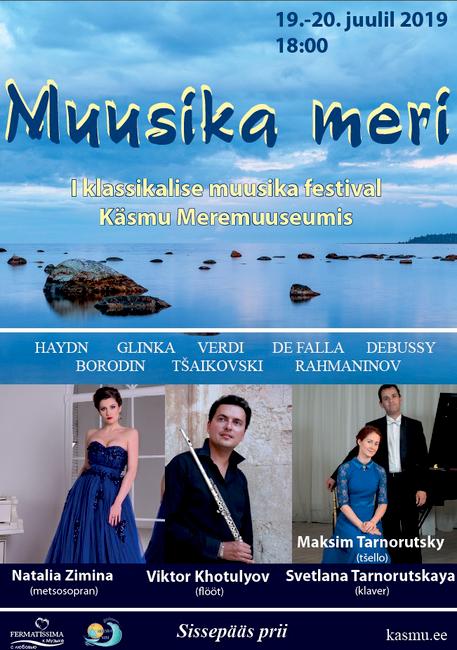 MUUSIKA MERI, klassikalise muusika festival Käsmu Meremuuseumis 19-20.07.2019