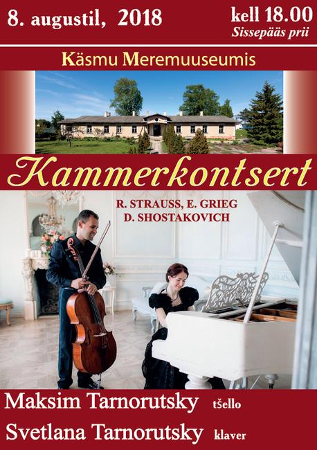Maksim ja Svetlana Tarnorutski Kammerkontsert 8.8.2018, kell 18:00